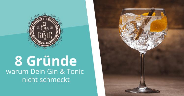 8 Gründe warum Dein Gin and Tonic zuhause nicht schmeckt